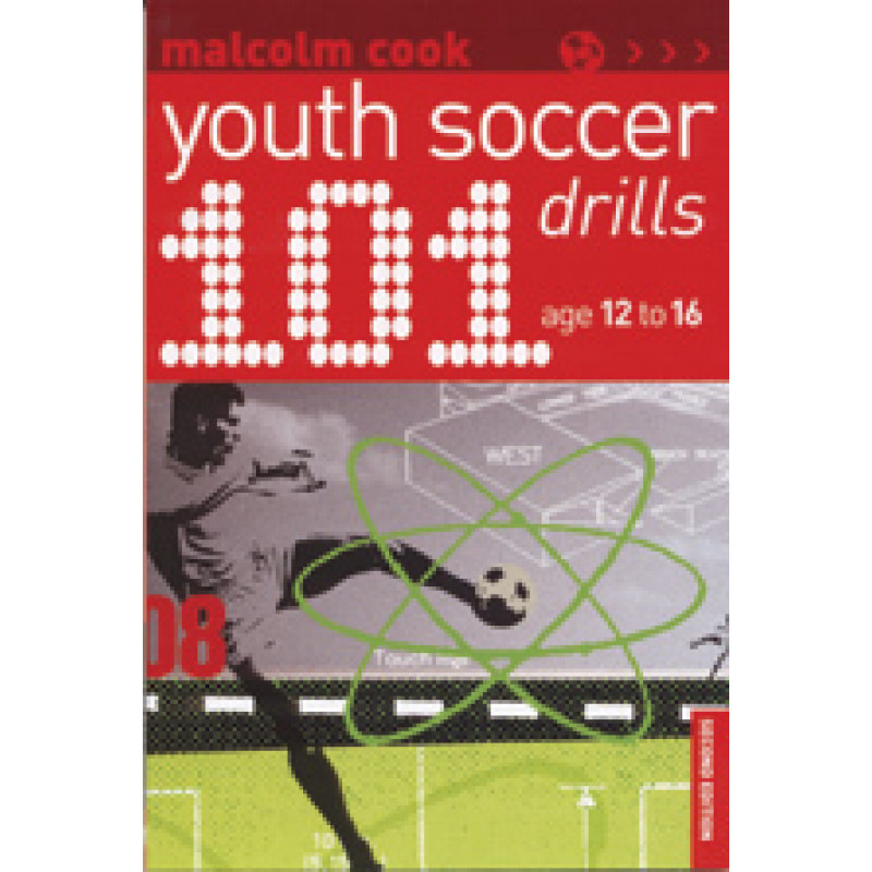 101 Youth Soccer Drills for 12-16 Year Olds - Book