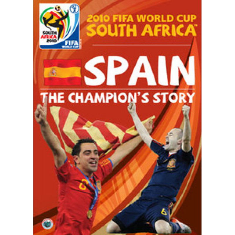 2010 FIFA World Cup South Africa - Spain: The Champion`s Story